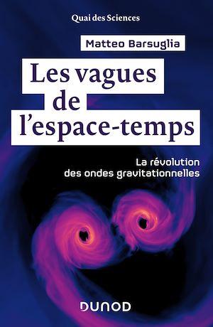 Téléchargez le livre :  Les vagues de l'espace-temps