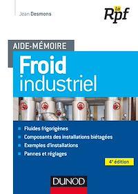 Aide-mémoire - Froid industriel - 4e éd