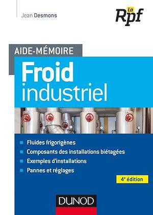 Téléchargez le livre :  Aide-mémoire - Froid industriel - 4e éd