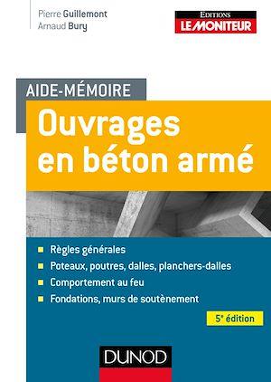 Téléchargez le livre :  Aide-mémoire - Ouvrages en béton armé - 5e éd.