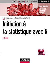 Initiation à la statistique avec R - 3e éd.