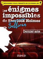 Télécharger le livre :  Les enquêtes impossible de Sullivan Holmes