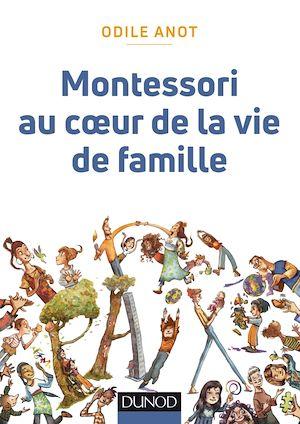 Téléchargez le livre :  Montessori au coeur de la vie de famille