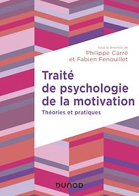 Traité de psychologie de la motivation
