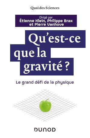 Téléchargez le livre :  Qu'est-ce que la gravité ?