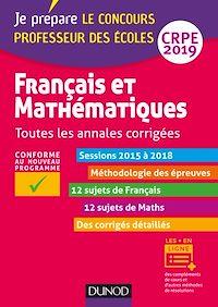 Français et mathématiques - Toutes les annales corrigées - CRPE 2019