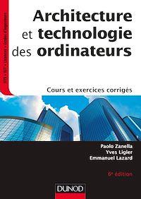 Architecture et technologie des ordinateurs - 6e éd.