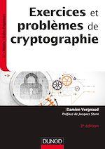 Télécharger le livre :  Exercices et problèmes de cryptographie - 3e éd