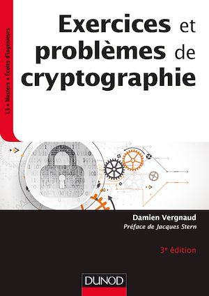 Téléchargez le livre :  Exercices et problèmes de cryptographie - 3e éd