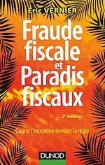 Télécharger le livre :  Fraude fiscale et paradis fiscaux - 2e éd.