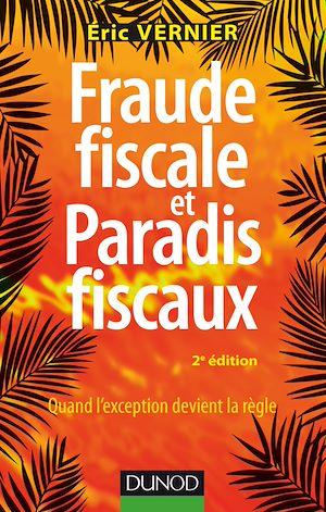 Téléchargez le livre :  Fraude fiscale et paradis fiscaux - 2e éd.