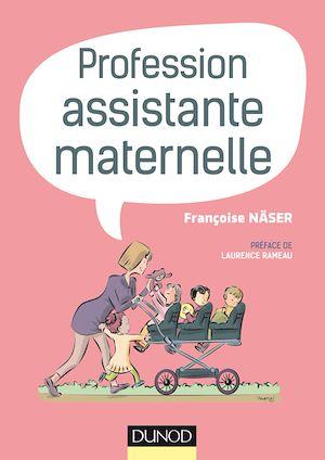 Téléchargez le livre :  Profession assistante maternelle