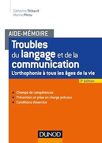 Aide-mémoire - Troubles du langage et de la communication - 2e éd.