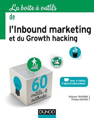 Téléchargez le livre :  La boîte à outils de l'Inbound marketing et du growth hacking