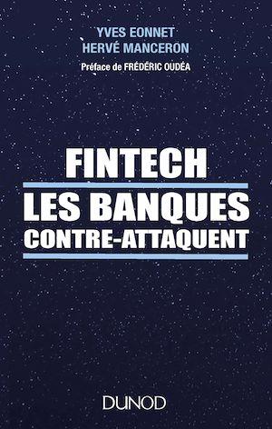 Téléchargez le livre :  Fintech les banques contre-attaquent