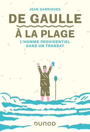 Téléchargez le livre :  De Gaulle à la plage