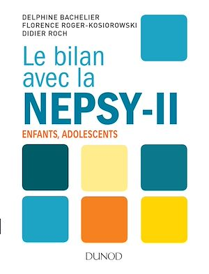 Téléchargez le livre :  Le bilan avec la Nepsy-II