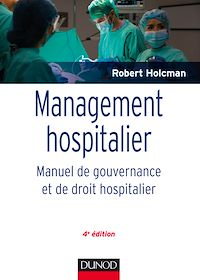 Management hospitalier -  4e éd.
