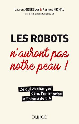 Téléchargez le livre :  Les robots n'auront pas notre peau !