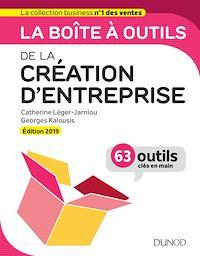 La boîte à outils de la Création d'entreprise - Edition 2019