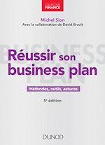 Télécharger le livre :  Réussir son business plan - 5e éd.