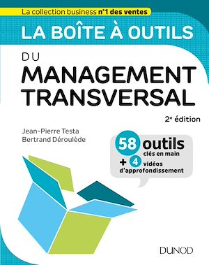 Téléchargez le livre :  La boîte à outils du Management transversal - 2ed.