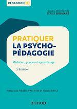 Télécharger le livre :  Pratiquer la psychopédagogie