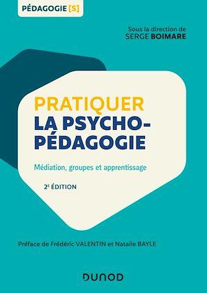Téléchargez le livre :  Pratiquer la psychopédagogie