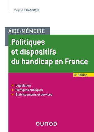 Téléchargez le livre :  Aide-Mémoire - Politiques et dispositifs du handicap en France - 4e éd