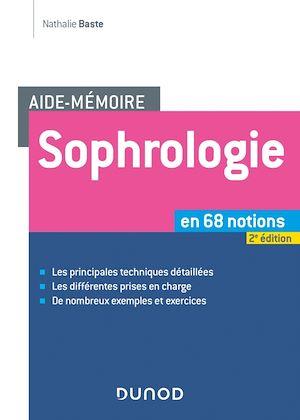 Téléchargez le livre :  Aide-mémoire - Sophrologie -2e éd.