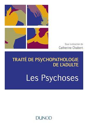 Téléchargez le livre :  Les psychoses