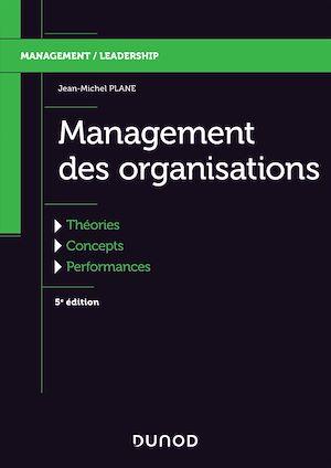 Téléchargez le livre :  Management des organisations - 5e éd.