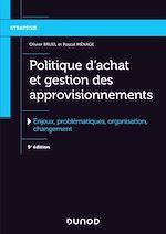 Télécharger le livre :  Politique d'achat et gestion des approvisionnements - 5e éd.