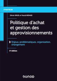 Politique d'achat et gestion des approvisionnements - 5e éd.