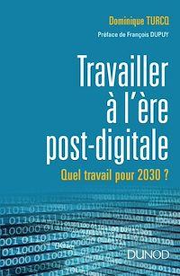 Télécharger le livre : Travailler à l'ère post-digitale