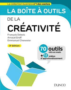 Téléchargez le livre :  La boîte à outils de la créativité - 3ed