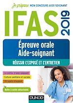 Télécharger le livre :  IFAS 2019 - Epreuve orale concours aide-soignant - Réussir l'exposé et l'entretien