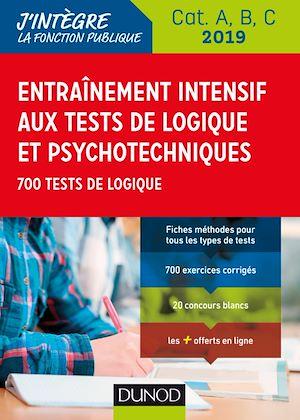 Téléchargez le livre :  Entraînement intensif aux tests de logique et psychotechniques - 2019 - Cat. A, B, C