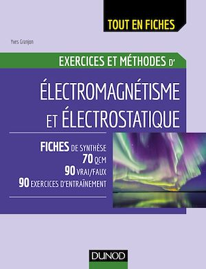 Téléchargez le livre :  Electromagnétisme et électrostatique