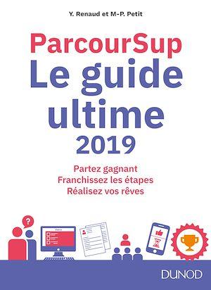 Téléchargez le livre :  Parcoursup Le Guide ultime 2019