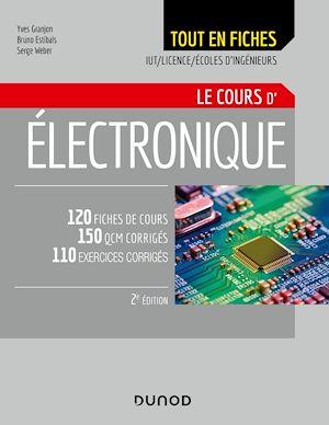 Téléchargez le livre :  Electronique - Le cours - 2e éd.