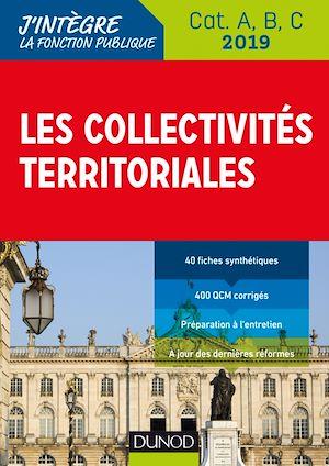 Téléchargez le livre :  Les collectivités territoriales - 2019 - Cat. A, B, C