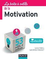 Télécharger le livre :  La boîte à outils de la Motivation