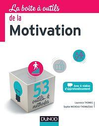 La boîte à outils de la Motivation