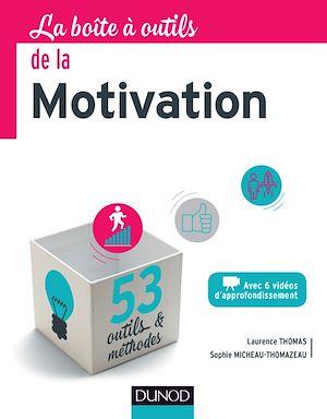 Téléchargez le livre :  La boîte à outils de la Motivation