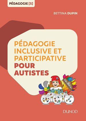 Téléchargez le livre :  Pédagogie inclusive et participative pour autistes