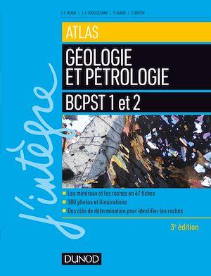 Téléchargez le livre :  Atlas de géologie-pétrologie BCPST 1re et 2e années - 3e éd.
