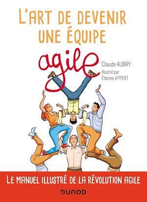 Téléchargez le livre :  L'art de devenir une équipe agile