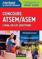 Télécharger le livre :  Concours ATSEM/ASEM 2019/2020 - L'oral en 170 questions
