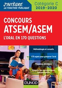 Concours ATSEM/ASEM 2019/2020 - L'oral en 170 questions